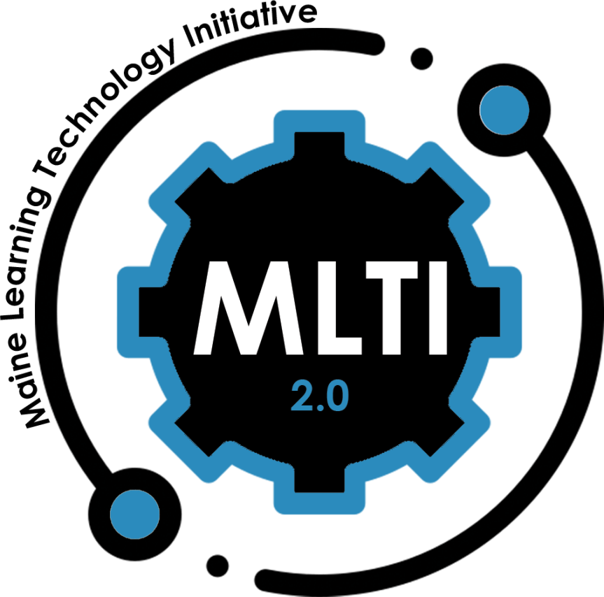Maine Learning Technology Initiative (MLTI) 2.0 Seeks Distinguished Educators