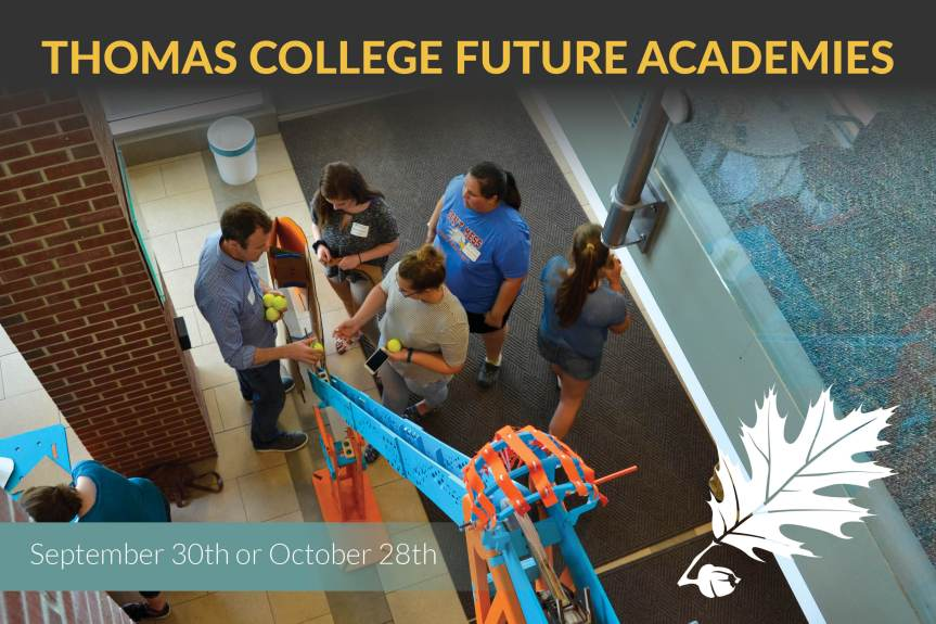 Student Career & Degree Exploration Event at Thomas College on 9/30 and 10/28