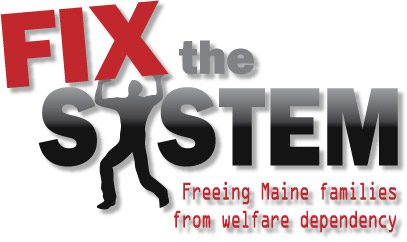 Fix the System - Maine Welfare