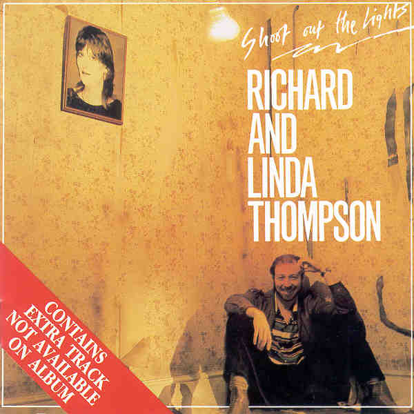 Richard And Linda Thompson Shoot Out Lights