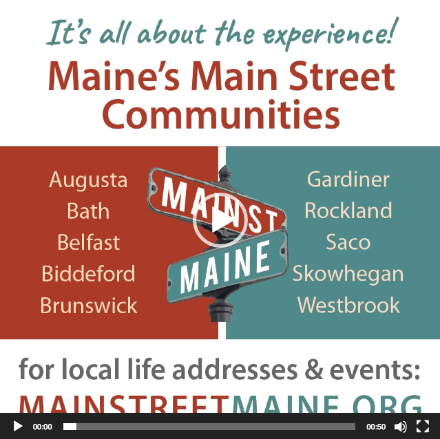 Main Street Maine Video Overview