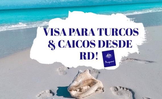 visa para turcos y caicos desde RD.