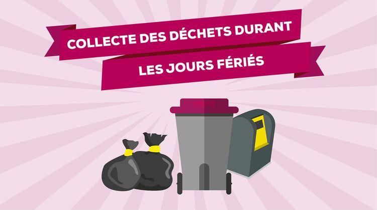 Gestion des déchets et jours fériés