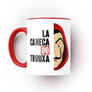Caneca La Caneca do Trouxa