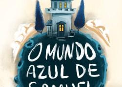 Promoção O MUNDO AZUL DE SAMUEL