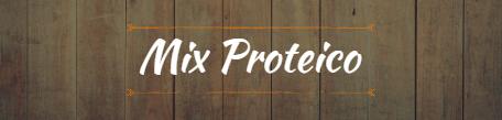 mix proteico