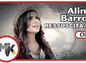 Ressuscita-me - Aline Barros