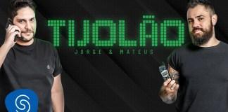 Tijolão - Jorge e Mateus