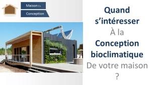 conception bioclimatique de votre projet