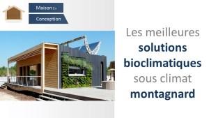 solutions bioclimatiques sous climat montagnard