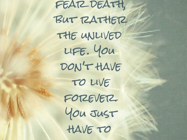 Thoughtful Sunday – Death.. and Life