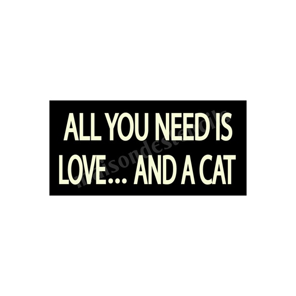 Download All You Need Is Love And A Cat 5.5x11.5 Stencil