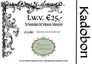 MaisonMansion kadobon 25 euro