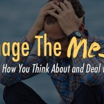 Manage The Mess: Changing How You Think About and Deal with Stress - Maison Vie New Orleans Counseling and Therapy - Susan Harrington