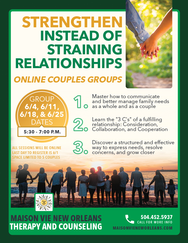 Maison Vie New Orleans Therapy and Counseling - Couples Groups sessions to strengthen relationships