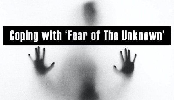 Coping with 'Fear of The Unknown' - Maison Vie New Orleans Therapy and Counseling