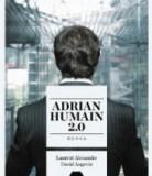 Adrian, humain 2.0