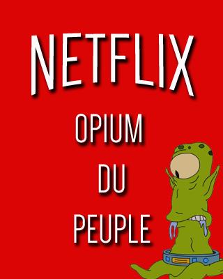 Netflix opium du peuple short
