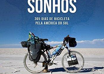 """""""Trilhando Sonhos: 365 dias de bicicleta pela América do Sul"""" é lançado na Livraria Cultura"""