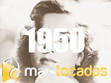 musicas mais tocadas 1950