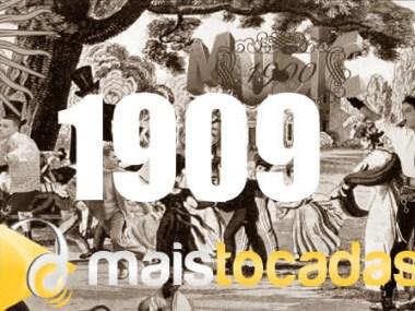 1909 mais tocadas