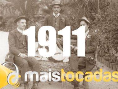1911 mais tocadas