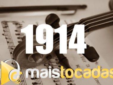 1914 mais tocadas