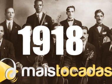1918 mais tocadas