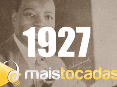 1927 mais tocadas