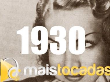 1930 mais tocadas