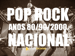 Pop-Rock e Rock Nacional Anos 80/90/2000