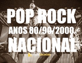 Pop Rock Nacional Anos 80/90/2000