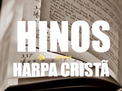 Hinos da Harpa Cristã Mais Tocados