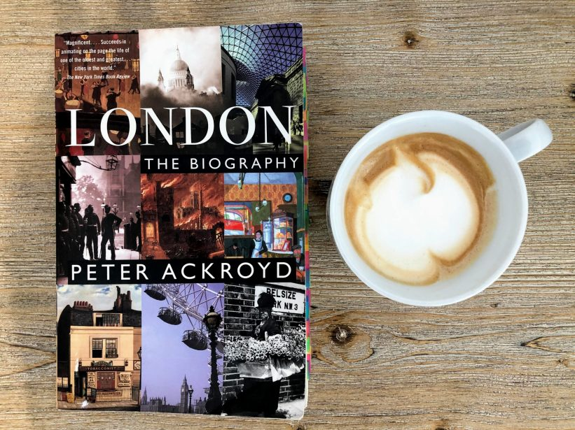 London: The Biography (Peter Ackroyd)