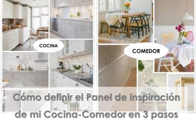 Cómo definir el panel de inspiración de mi cocina-comedor en 3 pasos