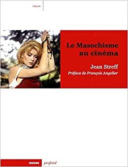 Le Masochisme au cinéma Jean Streff