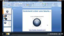 Powerpoint 2007 créer une boule avec effet 3D