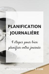Planification journalière: 4 étapes pour bien planifier votre journée