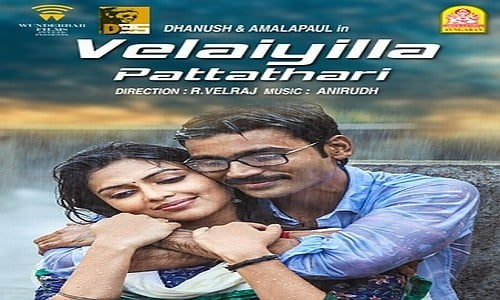 velaiyilla pattadhari tamil movie
