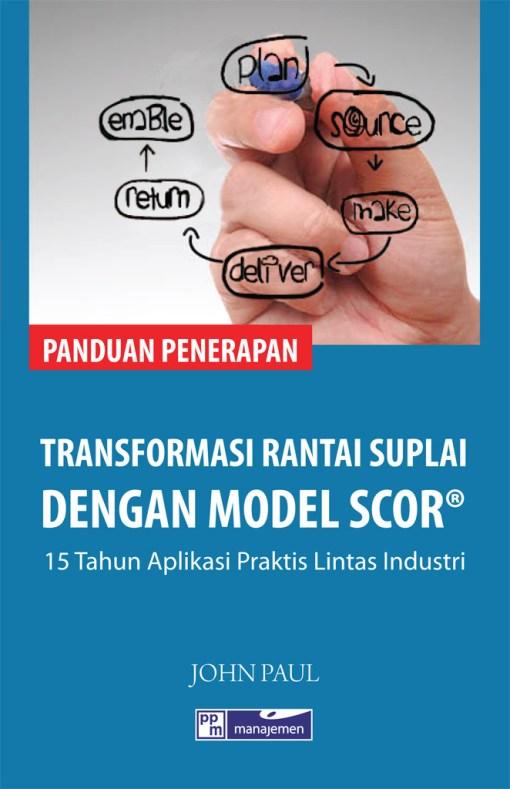 Transformasi rantai suplai model SCOR