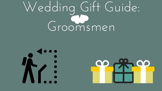 Wedding Gift Guide : Wedding Gift guide for GroomsmenWork in Progress by Majean G