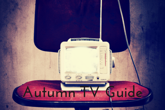 ultimate autumn 2017 tv guide