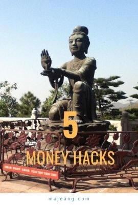 5 Money hacks - majeang.com