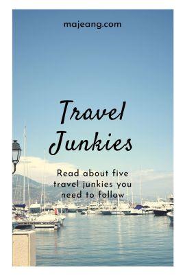 5 Traveljunkies you need to follow - majeang.com