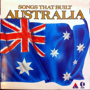 K-tel - NA 615 - Songs That Built Austraila - Front cover