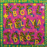 K-tel - NA660 - Del Tones - Bop til Ya Drop - Front cover
