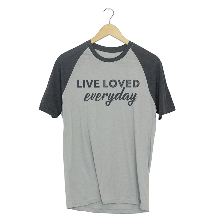 Live Loved Everyday Shirt