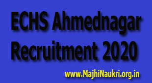 ECHS Ahmednagar Recruitment 2020