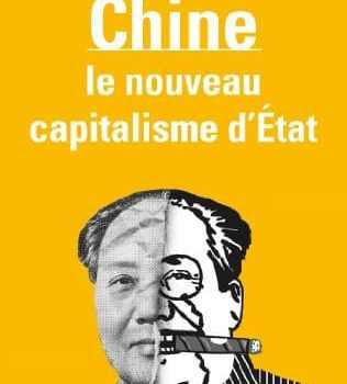 La Chine, le nouveau capitalisme d'Etat , Marie-Claire Bergère (2013)