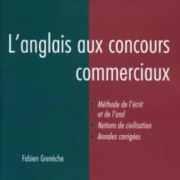 L'anglais aux concours commerciaux – Fabien Granèche